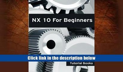 PDF  NX 10 For Beginners Tutorial Books EBOOK Reader