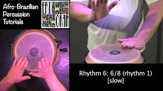 6/8 (Rhythm 1) ERI OKAN Afro-Brazilian Percussion Tutorial 6