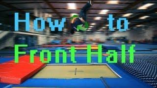 Trampoline Tutorials - How To Front Half (barani, Front 180)