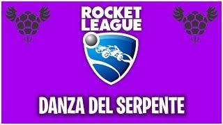DANZA DEL SERPENTE - Rocket League TUTORIAL ITA [SPECIALE]