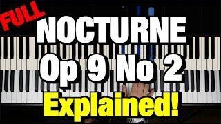 Chopin Nocturne Op 9 No 2 Piano Tutorial (FULL)