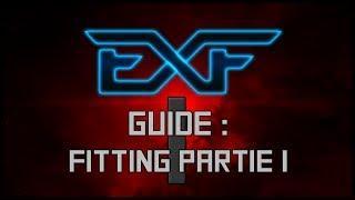 ExF : Eve Online - Tutoriel Français Fitting (1/2)&Choix De Race
