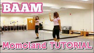 MOMOLAND(모모랜드) _ BAAM FULL DANCE TUTORIAL