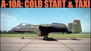 A-10A Warthog: Cold Start & Taxi Tutorial | DCS WORLD