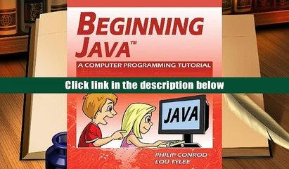 Popular Book  Beginning Java: A Computer Programming Tutorial  For Full