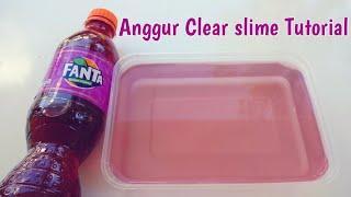 Cara membuat Fanta anggur Clear slime Tutorial