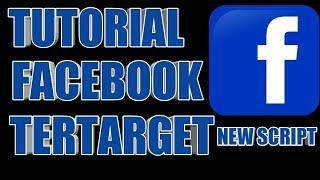 Tutorial Facebook Target - Terbaru 2019 Pasti Work