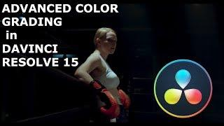 Advanced Color Grading Tutorial in Davinci Resolve 15