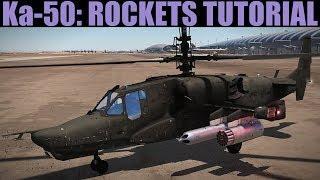 Ka-50 Blackshark: Rockets Tutorial | DCS WORLD