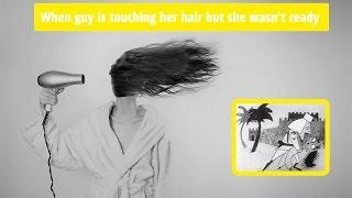 When guy is touching her hair epic fail ★ FUNNY Video