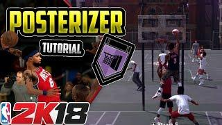 NBA 2K18 Badge Tutorial - Ultimate POSTERIZER Tutorial for ANY Archetype