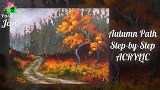 Autumn Path - Step by Step Acrylic Painting Tutorial