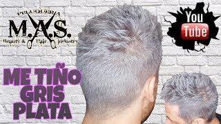 TINTE Gris Plata Hombre, tutorial como teñir el pelo plateado. Mens Silver Hair Tutorial.