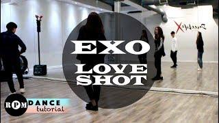 "EXO ""Love Shot"" Dance Tutorial (Chorus)"