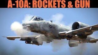 A-10A Warthog: Rockets & Gun Tutorial | DCS WORLD