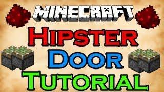 Minecraft - 2x2 Hipster Door Tutorial (9x6x7)