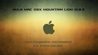 Tutorial Mac OSX #4 - Como Usar O Dicionario Em Portugues No Mac OS X