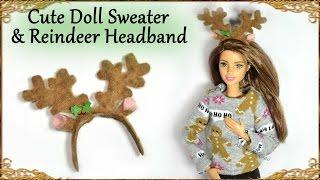 "Cute Miniature ""Ugly"" Christmas Doll Sweater & Reindeer Headband - Tutorial"