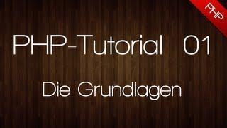 [PHP] - PHP Anfänger Tutorial - Die Grundlagen #01 [Deutsch/HD]
