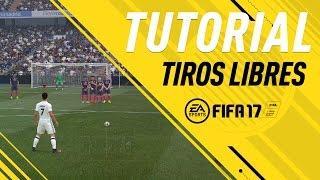 FIFA 17 COMO TIRAR FALTAS PERFECTAS | TUTORIAL TIROS LIBRES | FREEKICK TUTORIAL