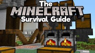 Introduction To Auto-Smelting! ▫ The Minecraft Survival Guide (Tutorial Lets Play) [Part 35]