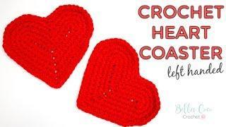 LEFT HANDED CROCHET: HEART COASTER TUTORIAL   Bella Coco Crochet