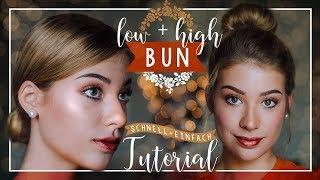 MESSY BUN + LOW BUN - Tutorial ohne Duttkissen // JustSayEleanor  (einfache, schnelle Frisuren)