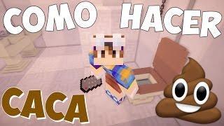COMO HACER CACA! | Minecraft Tutorial