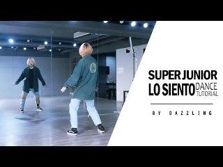 SUPER JUNIOR(슈퍼주니어) _ Lo Siento (Feat. Leslie Grace) Dance Tutorial by DAZZLING from Taiwan