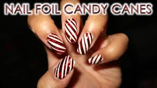 Nail Foil Candy Canes | DIY Nail Art Tutorial