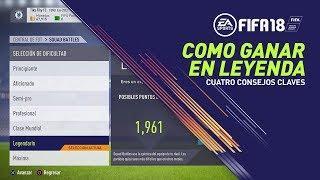 COMO GANAR EN LEYENDA EN FIFA 18 - TUTORIAL COMO ATACAR FIFA 18