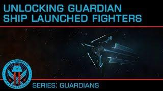 Tutorial: Unlocking the Guardian Ship Launched Fighters