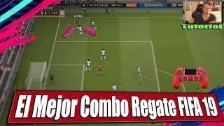 FIFA 19 El Mejor Regate COMBO Del Juego TUTORIAL - El Skill Mas Efectivo Por Banda