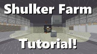 Minecraft Shulker Farm Tutorial!