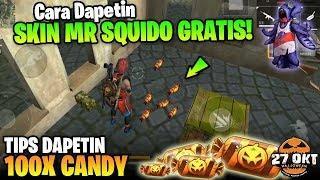 CARI CANDY SUSAH? TUTORIAL DAPETIN SKIN MR SQUIDO GRATIS - Garena Free Fire