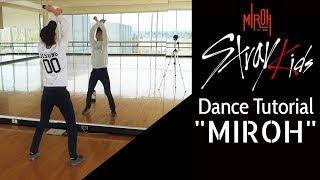 "Stray Kids ""Miroh"" Dance Tutorial (Pre-Chorus Rap, Dance Break, Chorus, Hook)"