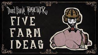 Don't Starve Together Five Farm Ideas (No Gameplay, Just Tutorial)