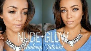 Nude Glow Makeup Tutorial ♡ (Full Face)