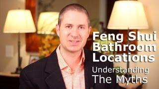 Feng Shui Bathroom Location&Placement: Understanding The Myths