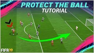 FIFA 19 ADVANCED PROTECT THE BALL TUTORIAL - HOW TO OVERCOME HIGH PRESSURE !!! FIFA 19 TIPS & TRICKS
