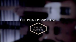 One Point Perspective - Arctic Monkeys  ( Guitar Tab Tutorial & Cover )