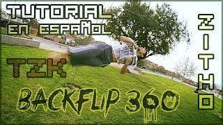 TUTORIAL DE BACKFLIP 360° - En Español - TZK