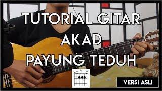 AUTOR #19 : Tutorial Gitar (AKAD-PAYUNG TEDUH) VERSI ASLI FULL