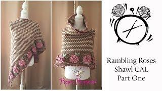 Tutorial: Rambling Roses Shawl CAL Part One