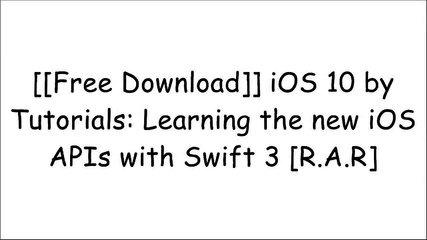 [v9NTu.[FREE] [DOWNLOAD]] iOS 10 by Tutorials: Learning the new iOS APIs with Swift 3 by raywenderli