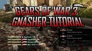 Gears Of War 3 Gnasher Tutorial (Trucos&Tips) En Español