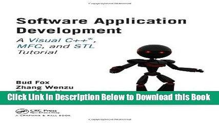 [Reads] Software Application Development: A Visual C++, MFC, and STL Tutorial Free Ebook