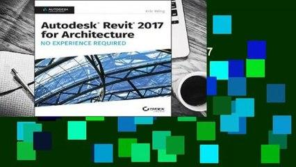 Autodesk Revit 2017 for Architecture: No Experience Required  Best Sellers Rank : #3