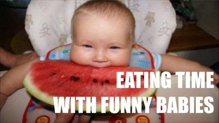 EATING TIME WITH FUNNY BABIES