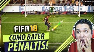FIFA 18 - COMO BATER PÊNALTIS!!! VOCÊ NUNCA VAI ERRAR!! (TUTORIAL)